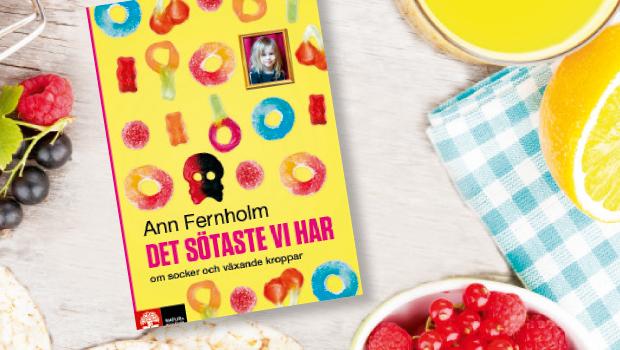 Boktips: Det sötaste vi har av Ann Fernholm